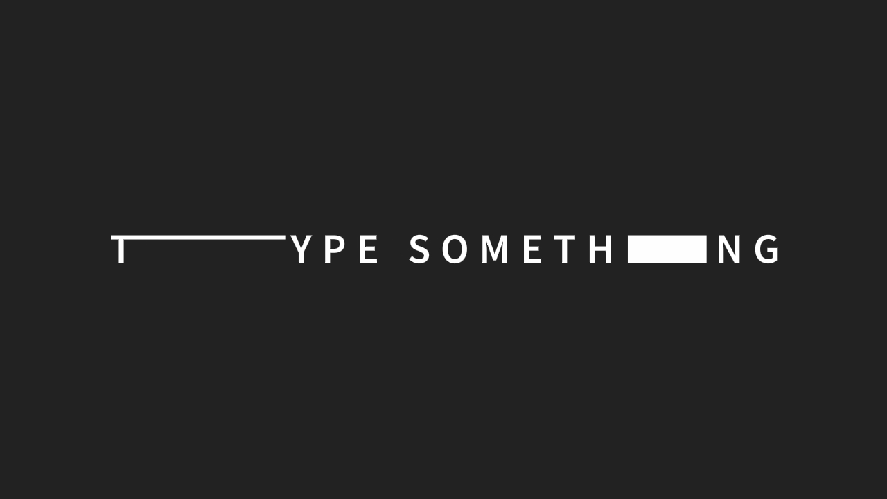 type-something